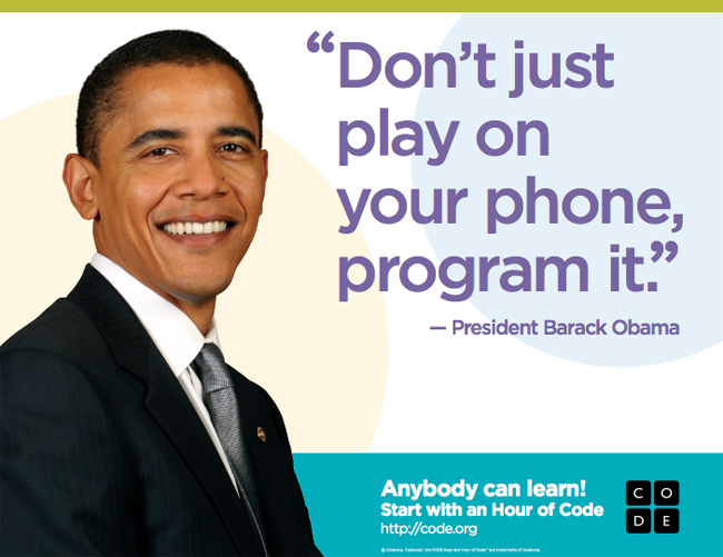 Obama: Don't just play with your phone, program it